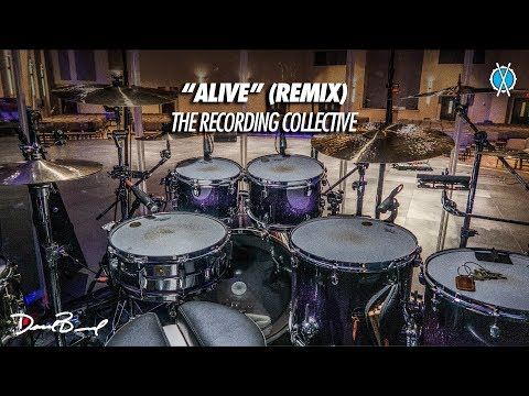 Alive (Remix) Drum Cover // The Recording Collective // Daniel Bernard