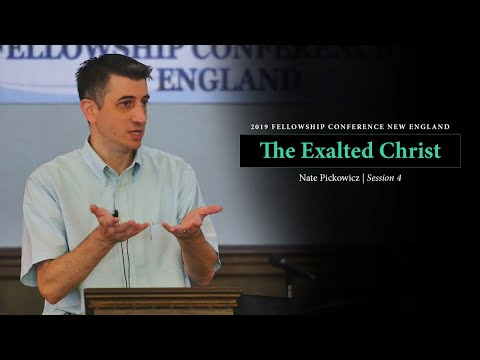 The Exalted Christ (Colossians 1:15-20) - Nate Pickowicz