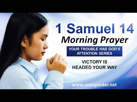 VICTORY is Headed Your Way - Morning Prayer