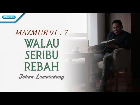 Johan Lumoindong - Walau Seribu Rebah (with lyric)