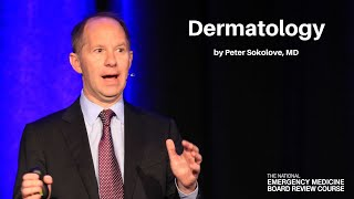 Dermatology | The National EM Board Review Course