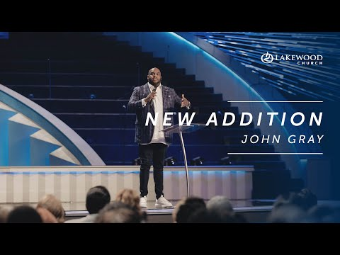 New Addition  John Gray  2019