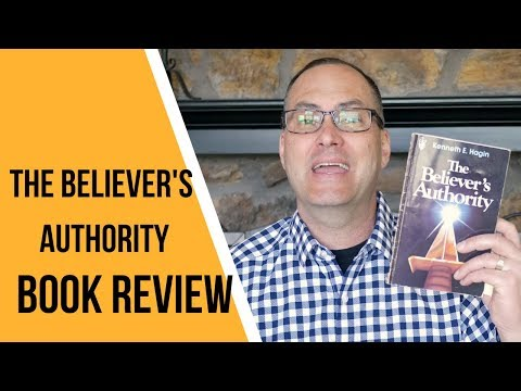 The Believer's Authority Book - Kenneth Hagin - Review