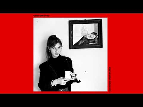 Carla dal Forno - You Know What It's Like (2016) - UCfnrTq2Sp0D1uIy3nWffAng
