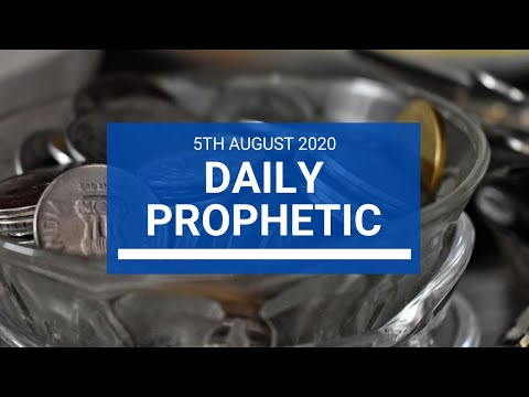 Daily Prophetic 5 August 2020 6 of 7