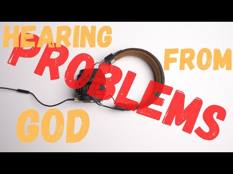 THE PROBLEMS WITH HEARING FROM GOD (HUSBANDS & WIVES PROMISES)