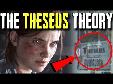 THE ONLY THE LAST OF US PART II GAME THEORY YOU NEED TO KNOW - THE THESEUS THEORY - UCm7oVGkl_IWV6bgv9GY6rjw