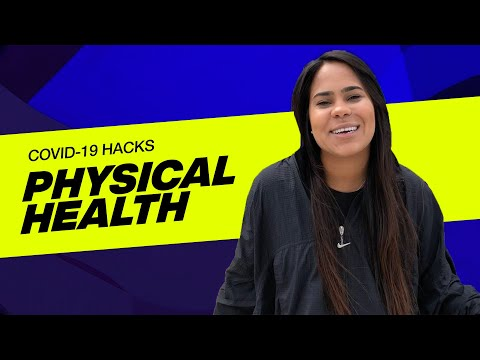 VOUS COVID-19 HACKS  Physical Health with Grisell Rodriguez
