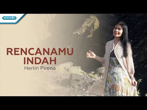 RencanaMu Indah - Herlin Pirena (with lyric)
