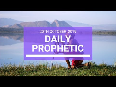 Daily Prophetic 20 October Word 3
