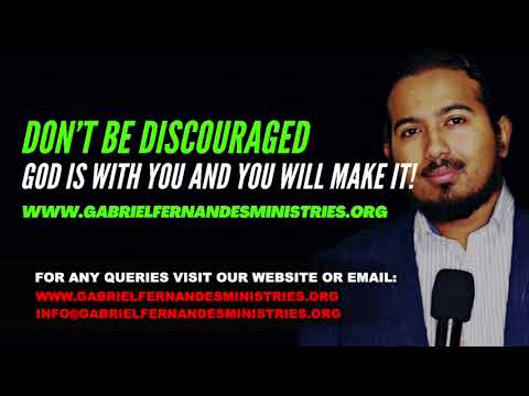 DON'T BE DISCOURAGED, BECAUSE GOD IS WITH YOU AND YOU WILL MAKE IT! POWERFUL MESSAGE AND PRAYER
