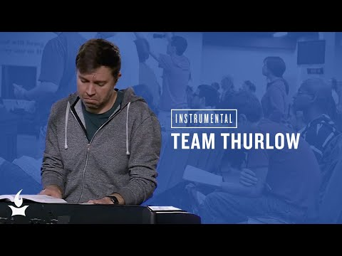 (Instrumental) Team Thurlow -- The Prayer Room Live Moment
