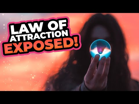 The TRUTH Behind the Law of Attraction - EXPOSED!