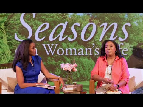 Seasons of a Woman's Life Bible Study - Chrystal Hurst & Priscilla Shirer