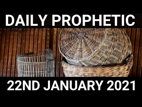 Daily Prophetic 22 January 2021 7 of 7