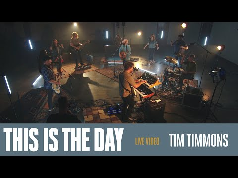 This Is The Day (Live)  Tim Timmons