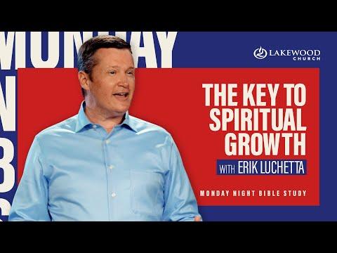 The Key To Spiritual Growth  Erik Luchetta  2020