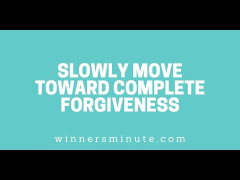 Slowly Move Toward Complete Forgiveness // The Winner's Minute With Mac Hammond