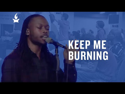Keep Me Burning -- The Prayer Room Live Moment