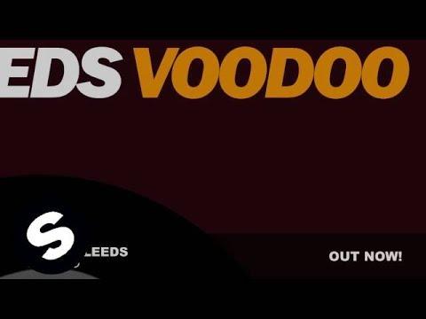Austin Leeds - Voodoo (Original Mix) - UCpDJl2EmP7Oh90Vylx0dZtA