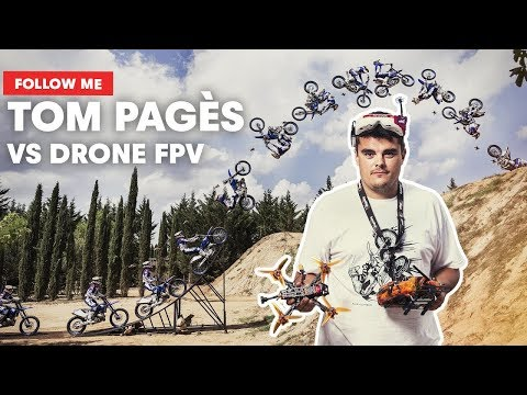 FMX Champion Tom Pagès Followed By A Racing Drone | Follow Me - UC0mJA1lqKjB4Qaaa2PNf0zg