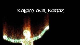 Kalam aur Kagaz - raahi , Devotional