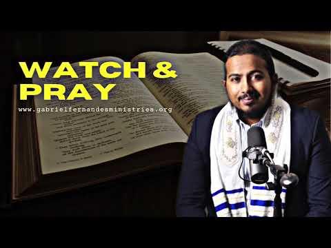 WATCH & PRAY, THE KEY TO AVOIDING SUDDEN ATTACKS, POWERFUL MESSAGE & PRAYER BY EV. GABRIEL FERNANDES