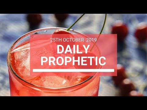 Daily Prophetic 25 October 2019 Word 7