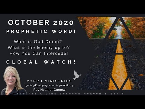OCT. PROPHETIC WORD & GLOBAL PROPHETIC PRAYER WARNING