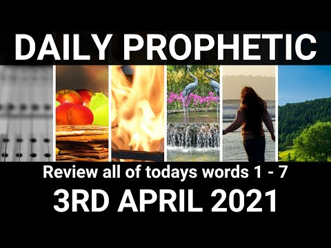 Daily Prophetic 3 April 2021 All Words