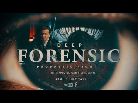 DEEP FORENSIC PROPHETIC NIGHT