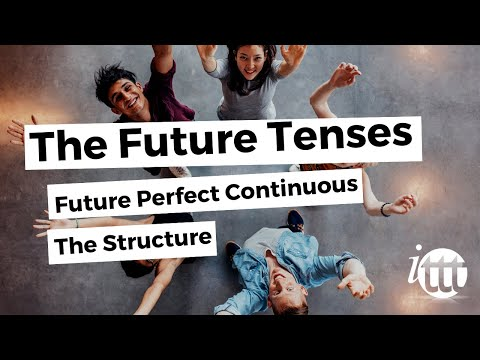 English Grammar - Future Perfect Continuous - Structure - Online Teaching Course
