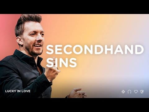 Secondhand Sins  Pastor Levi Lusko