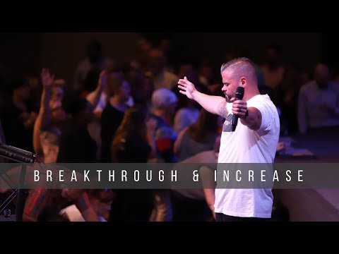 Breakthrough & Increase