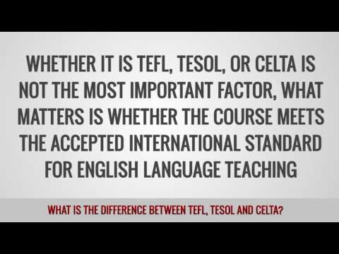 video on the differences between TEFL, TESOL and Celta