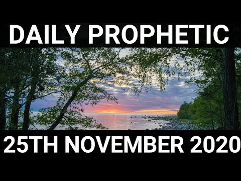 Daily Prophetic 25 November 2020 12 of 12