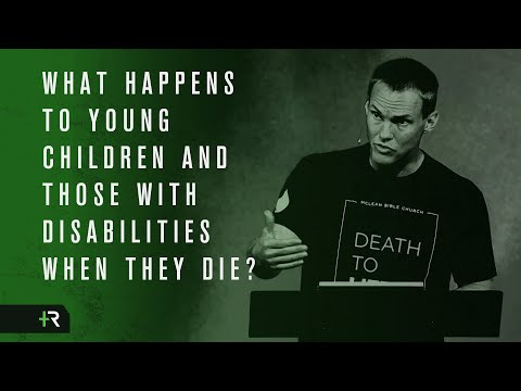 David Platt // What Happens to Young Children and Those with Disabilities When They Die?
