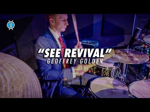 See Revival Drum Cover // Geoffrey Golden // Daniel Bernard