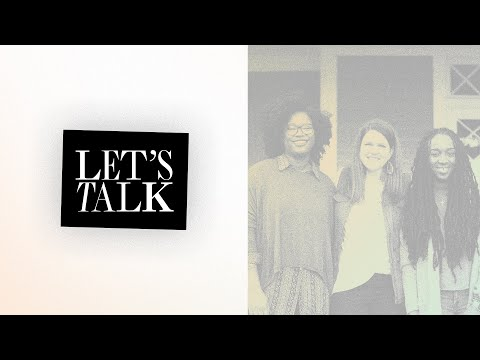 Introducing Let's Talk: A New Podcast for Women