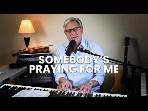 Don Moen - Somebody's Praying for Me (James 5:16)