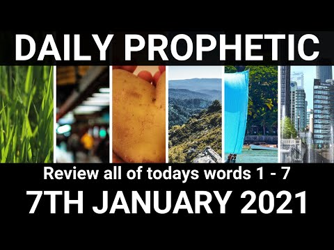 Daily Prophetic 7 January 2021 All Words