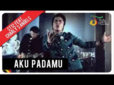 Aku Padamu (Feat. Charly's Angels)