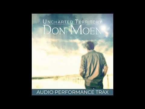 Don Moen - Uncharted Territory (Audio Performance Trax)