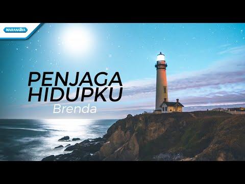 Penjaga Hidupku - Brenda (with lyric)