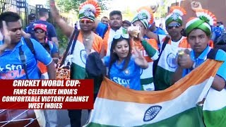 Cricket World Cup 2019 : Fans Celebrate India's Comfortable Victory Against West Indies