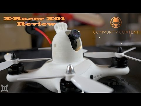 X-Racer X01 3D Printed Drone Frame Review - Rotor Riot Community Content - UCtoTyCPi4t2QjwNG5TBOUvw