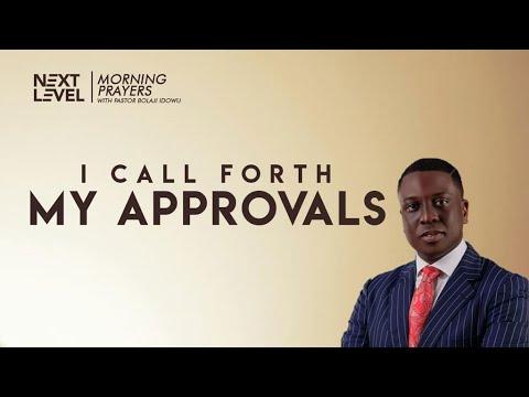 Next Level Prayers  I Call Forth My Approvals  Pst Bolaji Idowu   19th July 2021