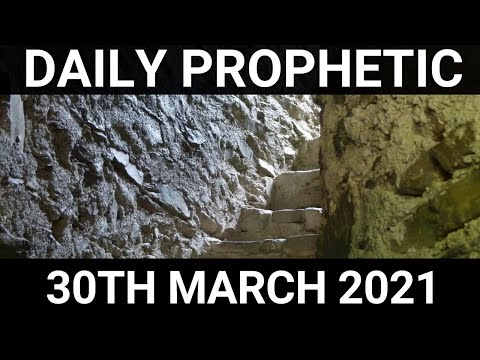 Daily Prophetic 30 March 2021 5 of 7