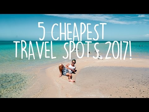 CHEAP TRAVEL   Where to travel in 2017   Budget Travel Tips!