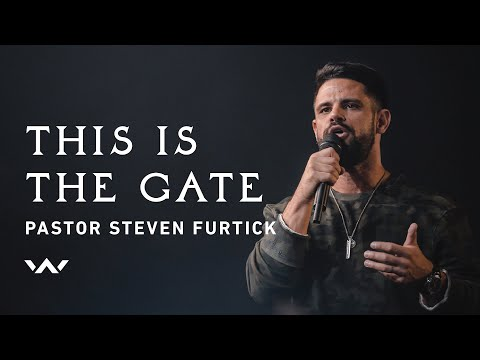 This Is The Gate  Live  Pastor Steven Furtick  Elevation Worship